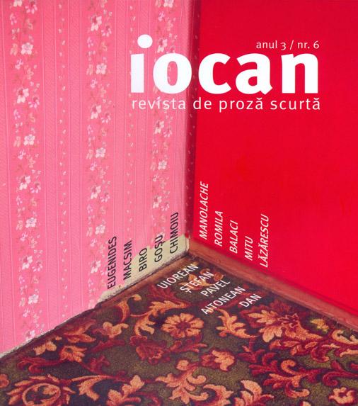 Iocan - revista de proza scurta anul 3 / nr. 6