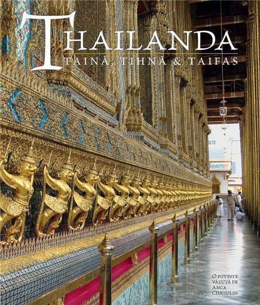 Thailanda: taina, tihna & taifas