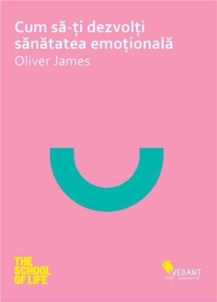 Cum sa iti dezvolti sanatatea emotionala