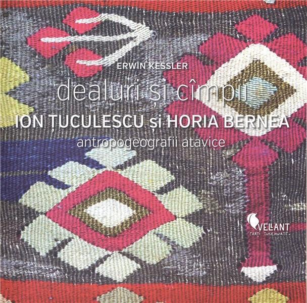 Dealuri si campii - Ion Tuculescu si Horia Bernea