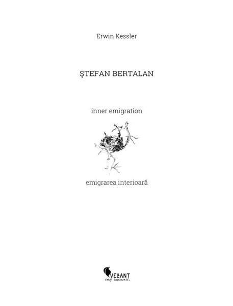 Stefan Bertalan. Emigrarea interioara