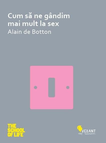 Cum sa ne gandim mai mult la sex