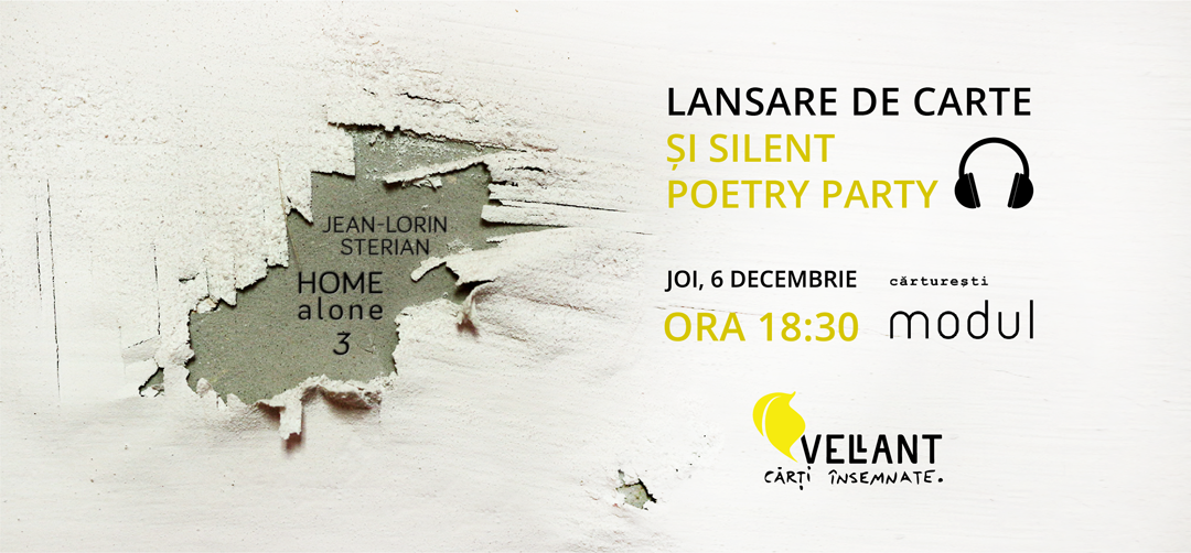 Home Alone 3 // lansare de carte și Silent Poetry Party